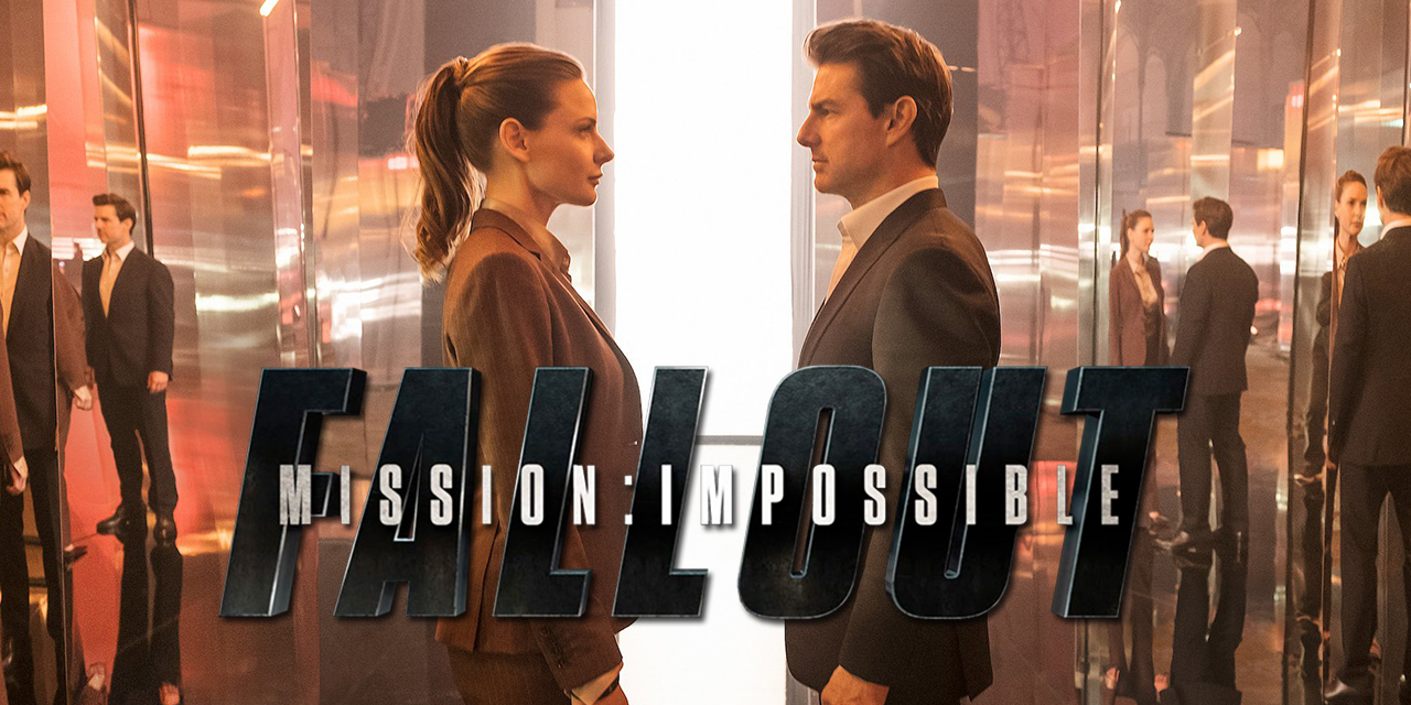Episode 65 – Mission: Impossible Fallout