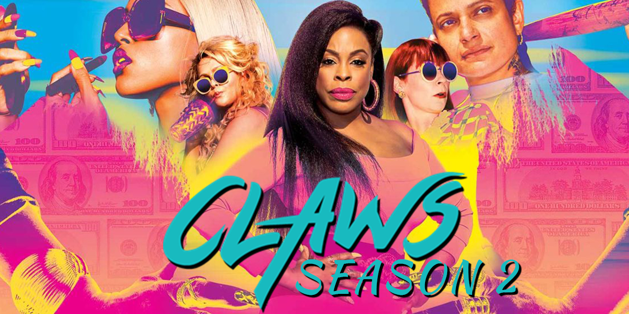 Episode 70: Claws Season 2, or Wait, Am I Sexually Attracted to Dixie Mafia Garbage?