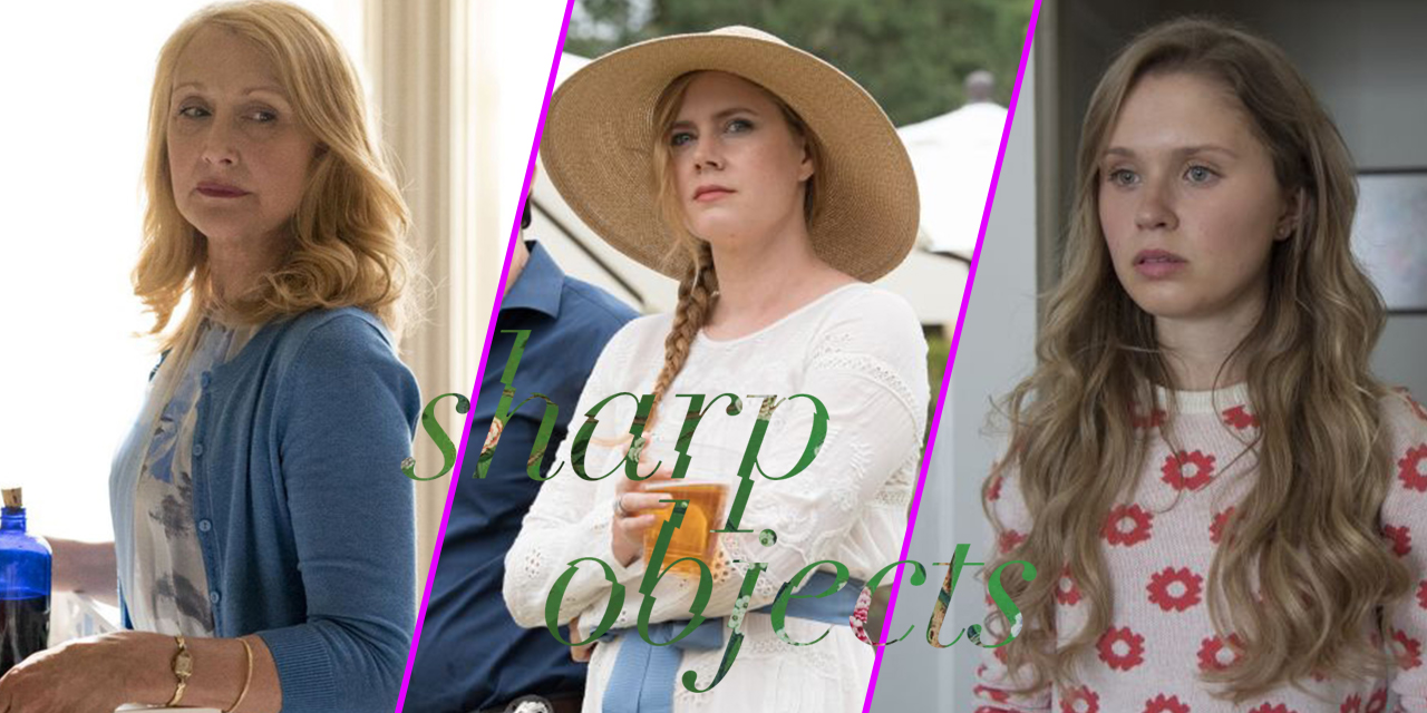 Episode 73: Sharp Objects, the True Love Story of Adora and Alan Which Ends Perfectly Happy