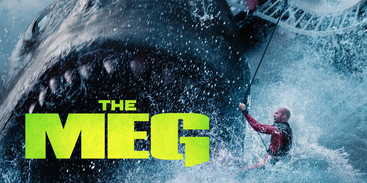 Episode 69 – The Meg and Also Jason Statham Wearing a Towel