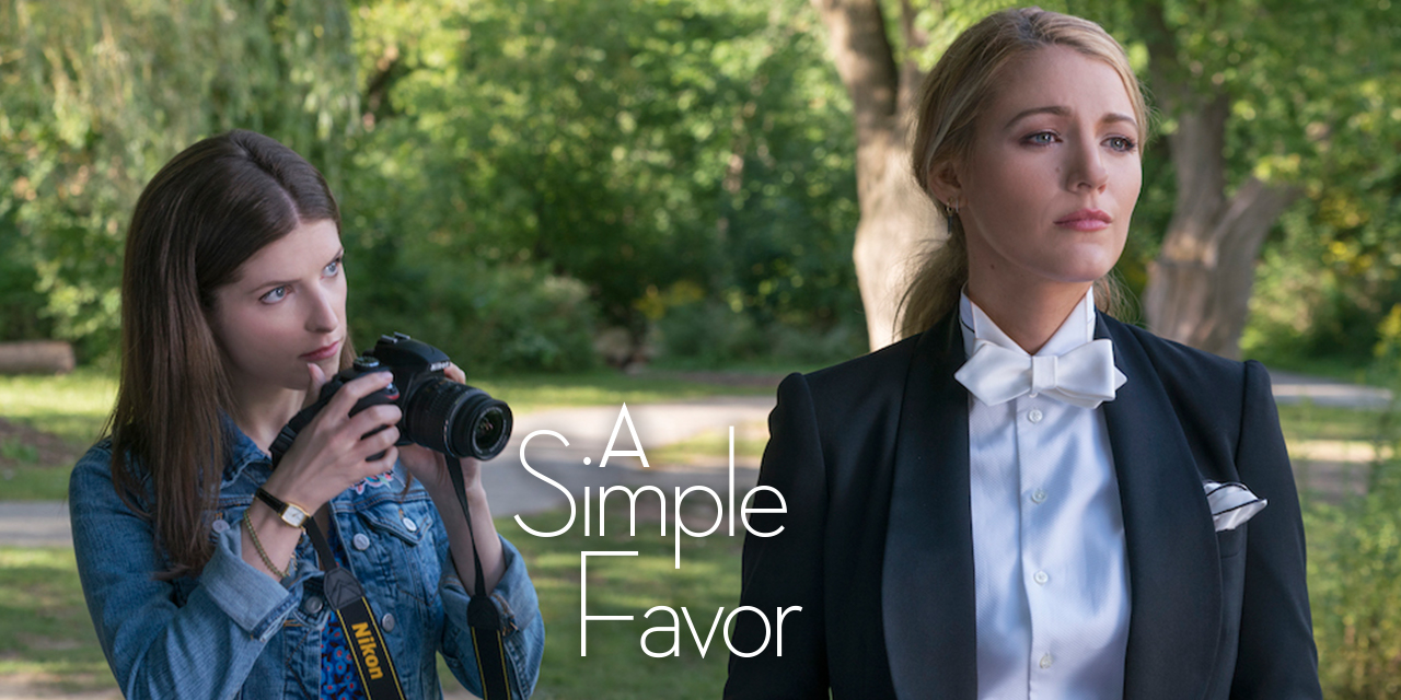 Episode 79: Blake Lively Needs A Simple Favor From Anna Kendrick