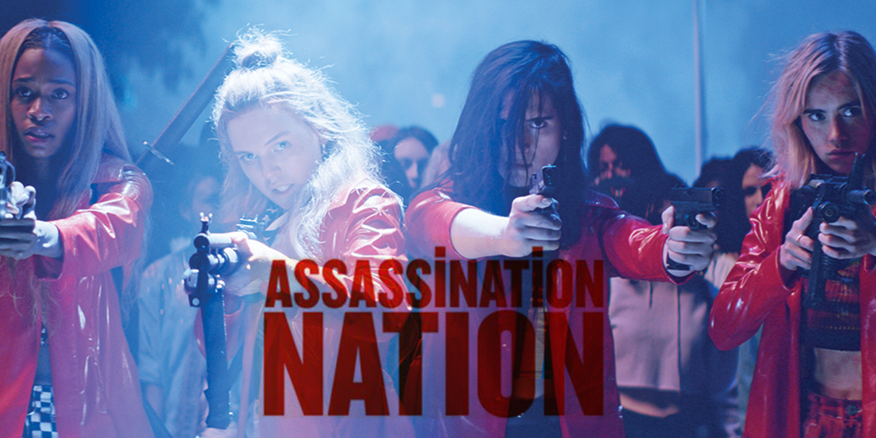 Episode 82: Assassination Nation Is Good But You Might Not Think So