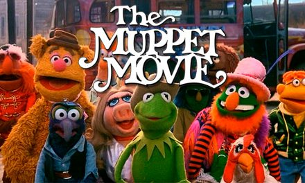 Episode 98: We Love The Muppet Movie and You Should Too!