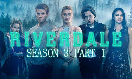 Episode 104: Riverdale Season 3, Part 1