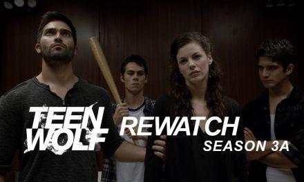 Episode 112: Teen Wolf 3A – Stuck Between Darach and a Hard Place