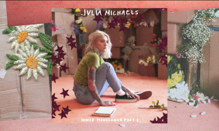 "Music Review – Julia Michaels ""Inner Monologue Part 1"""