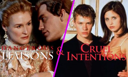 Episode 142: Dangerous Liaisons and Cruel Intentions