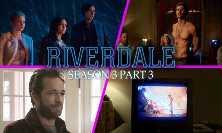 Episode 148: Riverdale Season 3 Part 3