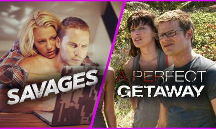 Episode 168: More Medium Movies – A Perfect Getaway & Savages