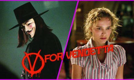 Episode 197: V for Vendetta