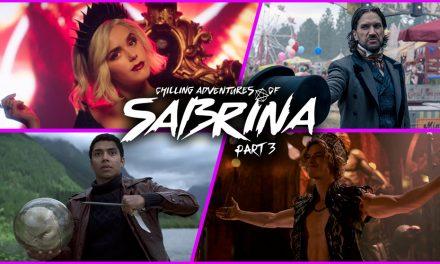 Episode 224: Chilling Adventures of Sabrina Part 3