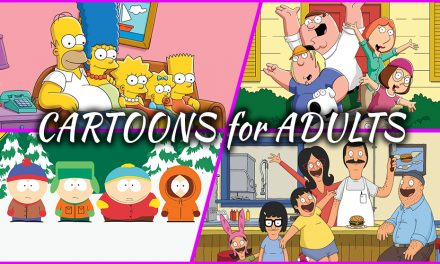 Episode 247: Cartoons… but make them ADULT