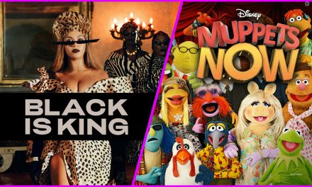 Episode 267: We watched Black Is King and Muppets Now!