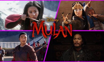 Episode 276: We Finally get to see MULAN!
