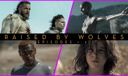 Episode 278: Travis Fimmel gets Raised By Wolves (Eps 1-3)