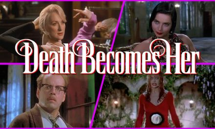 Episode 289: Sorta Witchy with Death Becomes Her