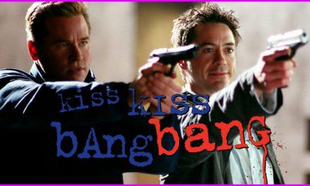 Episode 301: Downey Returns in Kiss Kiss Bang Bang