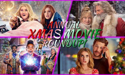 Episode 305: Annual XMas Movie RoundUp!