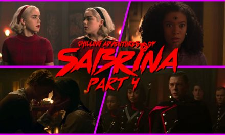 Episode 308: The End of The Chilling Adventures of Sabrina