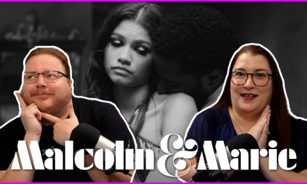 Episode 318: Shouting, Crying, and Laughing with Malcolm and Marie