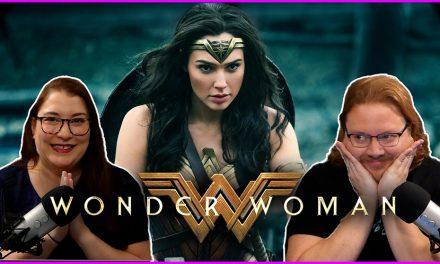 Episode 329: Wonder Woman remains the best DC movie