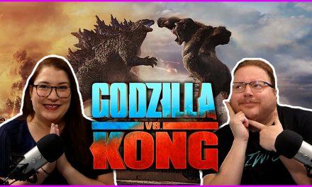 Episode 334: Godzilla VS Kong sure is a monkey fighting a lizard