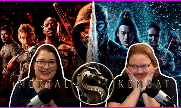 Episode 340: HBOMax's Mortal Kombat Reboot Works For Us