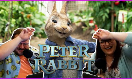 Episode 333: Peter Rabbit, The Surprise of the Century