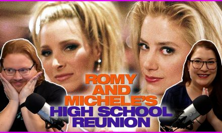 Episode 337: One of our MOST beloved – Romy and Michele's High School Reunion