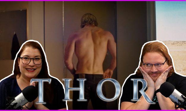 Episode 341: Prepping for Loki pt 1, Thor!