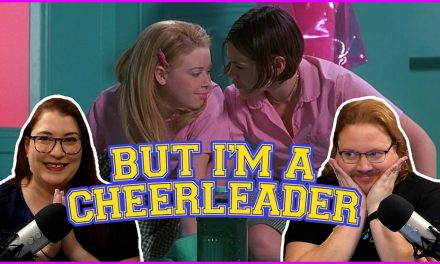 Episode 350: More Pride History with But I'm A Cheerleader!