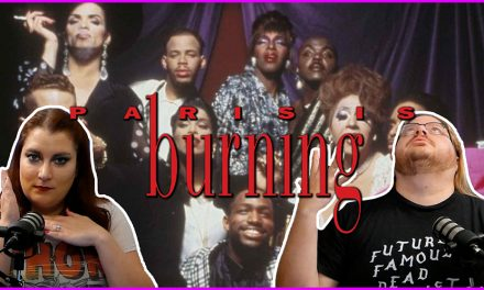 Episode 346: Learning some history with Paris Is Burning