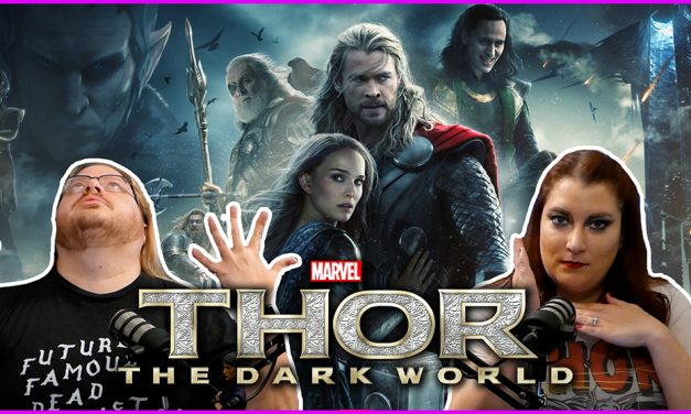 Episode 344: MEW MEW! Thor: The Dark World!