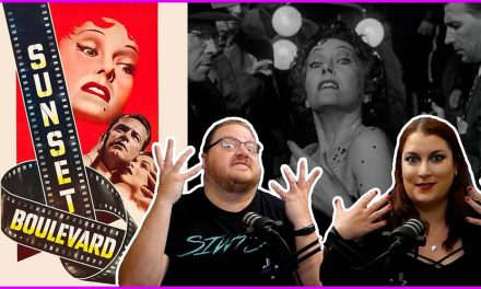 Episode 368: Taking a Drive Down SUNSET BOULEVARD!