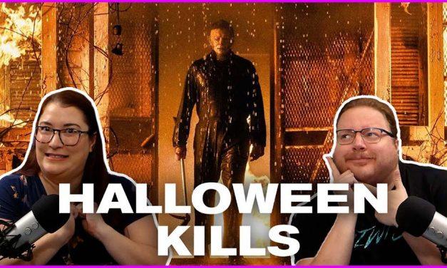 Episode 377: Halloween Kills Review