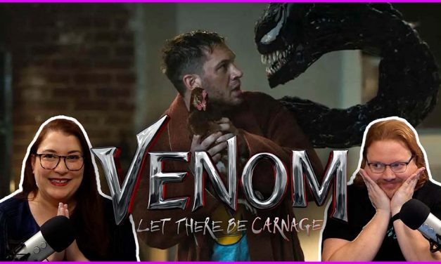 Episode 373: Venom, Let There Be Carnage!